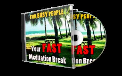 Fast Break Meditation