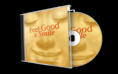 Feeling Good & Smile