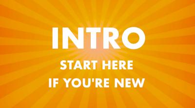Intro – Start Here
